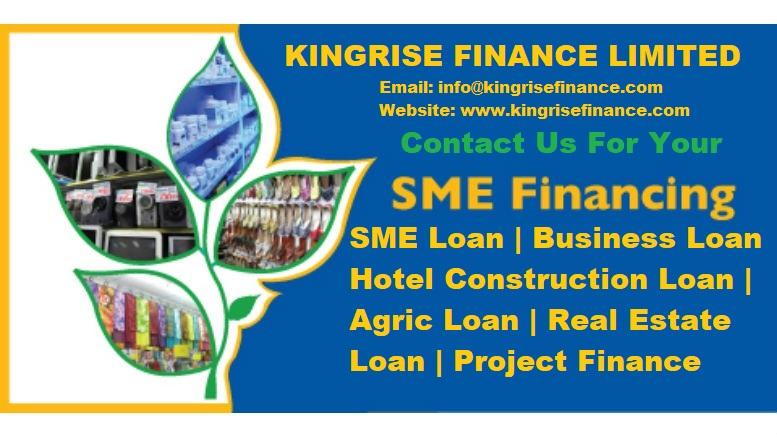 SME Financing, SME loan, Business Loan, Hotel Construction Loan, Agric Loan, Real Estate Loan, Project Finaning