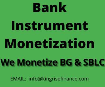 Bank Instrument Monetization, Monetizers of Bank Instruments, bank instrument provider, discount Bank Instruments, monetize Bank Instruments, Bank Instrument types, uses of Bank Instruments, buy Bank Instruments, lease Bank Instruments