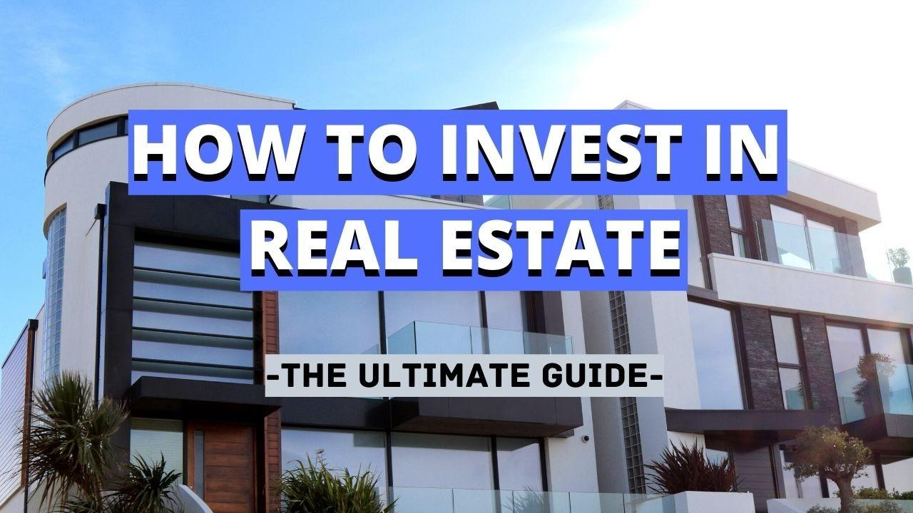 How To Invest In Real Estate: The Ultimate Guide by Kingrise Finance Limited