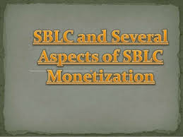Standby Letter of Credit (SBLC) Monetization Leased or Owned